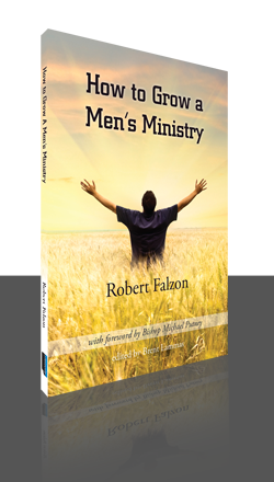 How to grow a men's ministry by Robert Falzon