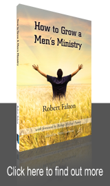 How to Grow A Men's Ministry - Click here to find out more
